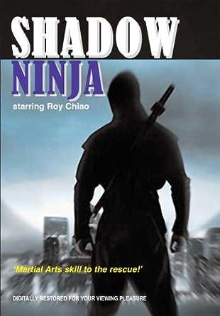 Amazon.com: Shadow Ninja: Roy Chiao, Tung Cho Joe Cheung ...