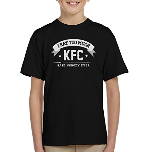 I Eat Too Much KFC Said Nobody Ever Kid's -