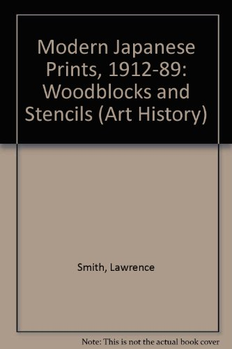 Modern Japanese Prints 1912-1989 Woodblocks & Stencils (1912 Print)