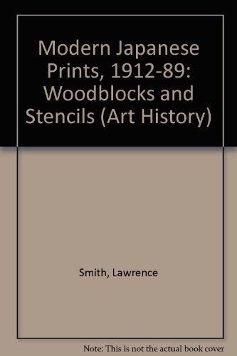 Modern Japanese Prints 1912-1989 Pb