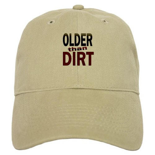 CafePress - Older Than Dirt - Baseball Cap with Adjustable Closure, Unique Printed Baseball Hat