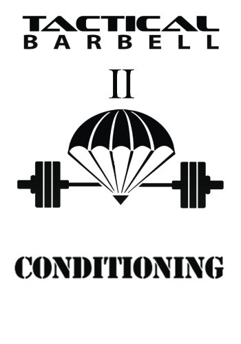 Tactical Barbell 2: Conditioning (Volume 2) (Best Trainers For Tough Mudder)
