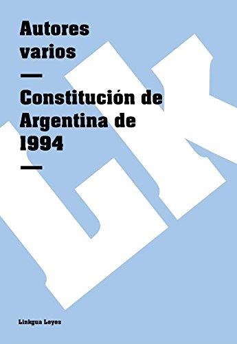 Descargar Libro Constitución De Argentina De 1994 Autores Varios