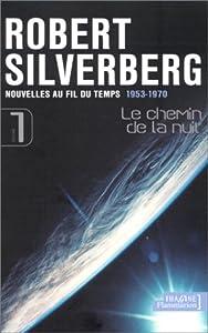"""Afficher """"Nouvelles au fil du temps n° 1 Le chemin de la nuit"""""""