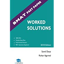 BMAT Past Paper Worked Solutions: 2003 - 2015, Fully worked answers to 600+ Questions, Detailed Essay Plans, BioMedical...