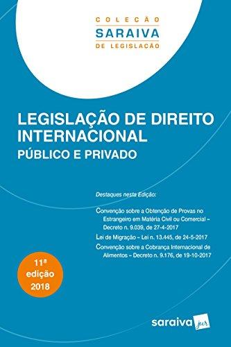 Legislação de Direito Internacional. Público e Privado - Coleção Saraiva de Legislação