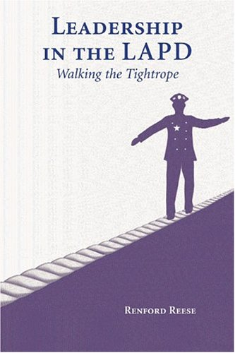Leadership in the LAPD: Walking the Tightrope