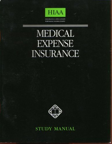 Medical Expense Insurance Study Manual by unk. (1997-01-01)