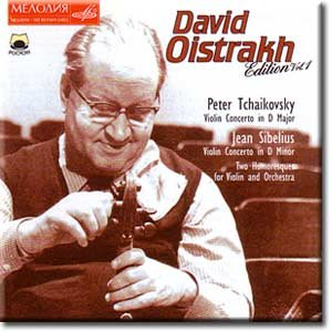 Tchaikovsky - Violin Concerto in D Major / Sibelius - Violin Concerto in D Minor - David Oistrakh (Melodiya, Volume 1)