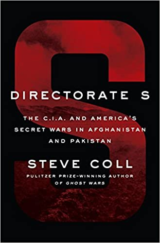 Directorate s the cia and americas secret wars in afghanistan directorate s the cia and americas secret wars in afghanistan and pakistan steve coll 9781594204586 amazon books fandeluxe Image collections