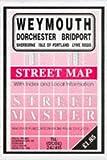 Weymouth, Dorchester, Lyme Regis, Sherbourne, Isle of Portland, Bridport (Streetmaster Street Maps)