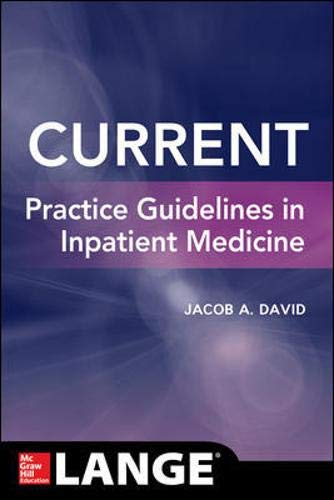CURRENT Practice Guidelines in Inpatient Medicine