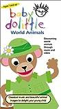 Baby Dolittle - World Animals [VHS]
