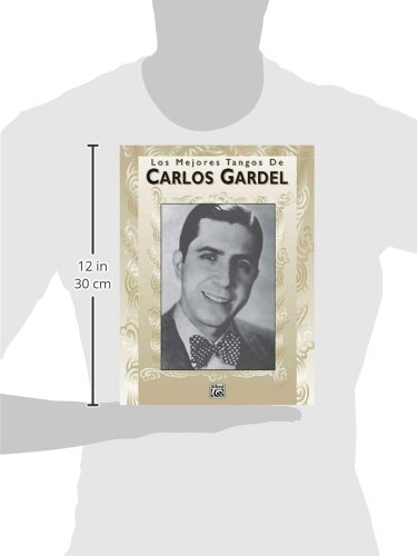 The Best Of Carlos Gardel Tangos Piano Vocal /& Guitar Sheet Music Artist Song