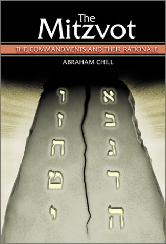 The Mitzvot: The Commandments and Their Rationale -