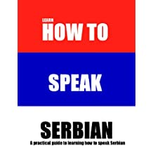 How to Speak Serbian Language: A Practical Guide for Travelers