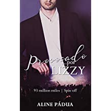 Provocado... por Lizzy (93 million miles Spin-off)