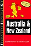Australia and New Zealand Travellers Survival Kit, Susan Griffith and Sharon Calder, 1854581457