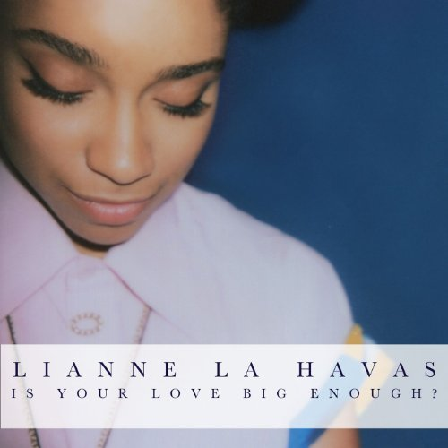 Is Your Love Big Enough? (Delu...