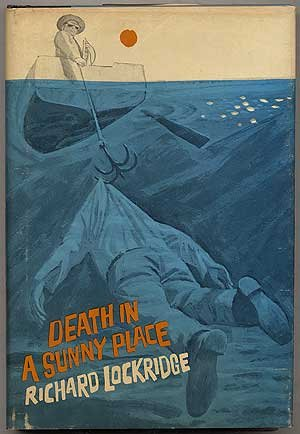 Death in a sunny place