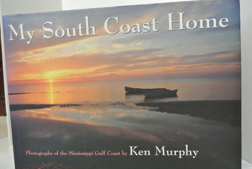 (My South Coast home: Photographs of the Mississippi Gulf Coast)