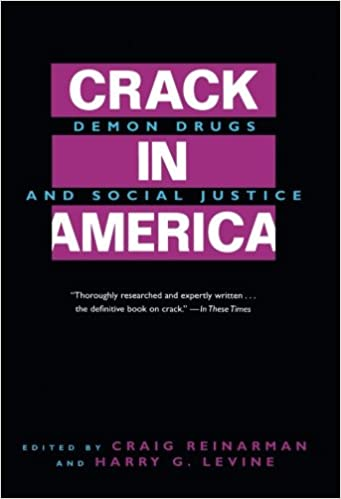 Crack in america demon drugs and social justice craig reinarman crack in america demon drugs and social justice first edition fandeluxe Images