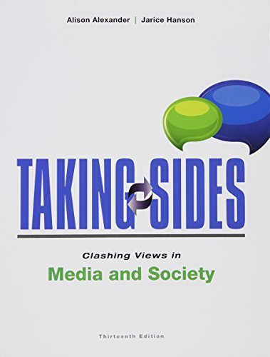By Alison Alexander Taking Sides: Clashing Views in Media and Society (13th Edition) [Paperback]