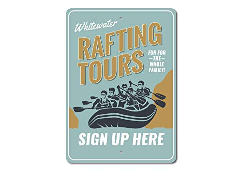 Whitewater Rafting Tours - Rafting Sign, Rafting Tours Sign, Whitewater Rafting Gift - Quality Aluminum - 10