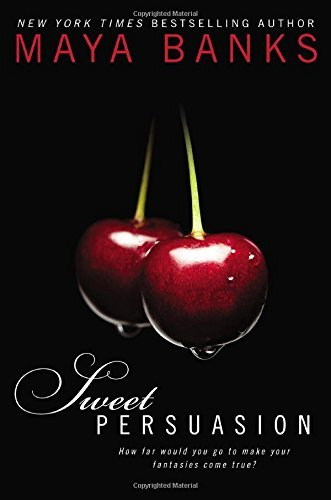 Sweet Persuasion ISBN-13