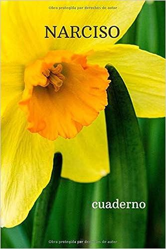Narciso Cuaderno Motivacional De La Flor Revista El Libro