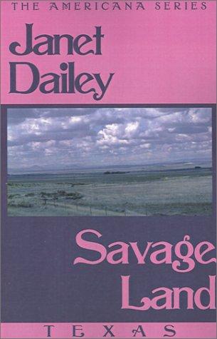 Savage Land: Texas (Janet Dailey Americana)