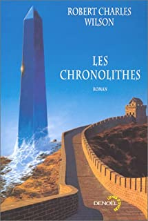 Les chronolithes, Wilson, Robert Charles