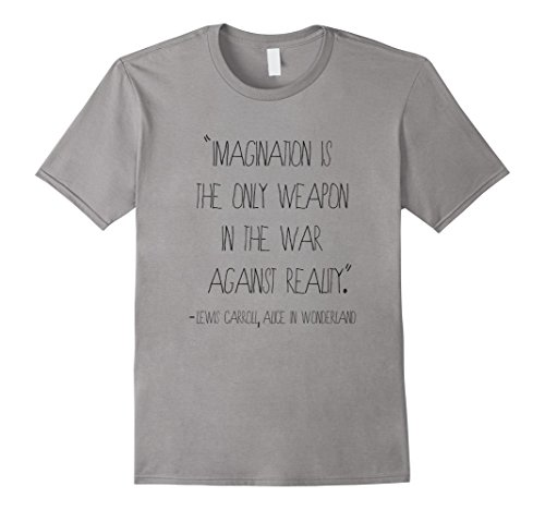 Mens Imagination Quote from Alice in Wonderland 2XL Slate (Alice From Alice In Wonderland)