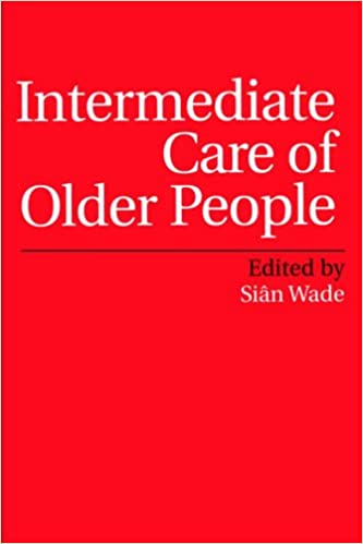 Intermediate Care of Older People