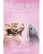 Lexy and Bruce: The Love Letters