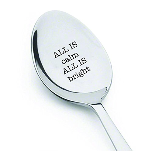 All is Calm all is bright - Christmas Spoon - Coffee Lover or Tea Lover Gift - Holiday Gift Ideas - Gift for friends - Best Selling Gift - gifts for her - Keepsake coffee spoon (30th Birthday Gift Baskets Ideas)