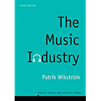 The Music Industry: Music in the Cloud (Digital Media and Society)