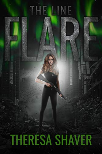 Flare: The Line by [Shaver, Theresa]