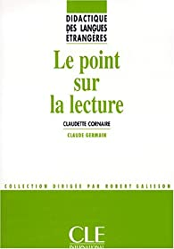 Le point sur la lecture par Claudette Cornaire