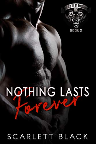 (Nothing Lasts Forever (Battle Born MC Book 2))