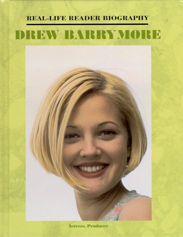 Drew Barrymore (Real-Life Reader Biography)
