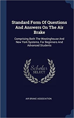 Standard Form Of Questions And Answers On The Air Brake Comprising
