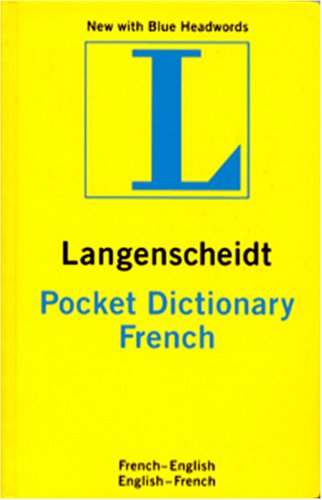 Langenscheidt Pocket French Dictionary: French-English, English-French (Langenscheidt's Pocket Dictionaries) (French Edi
