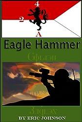 2/4 Cavalry Book 5: Eagle Hammer (Military Scifi)