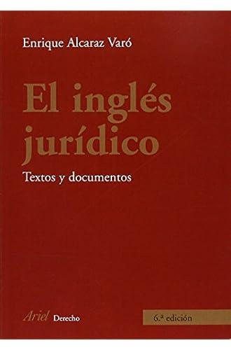 El Inglés Jurídico: Textos Y Documentos