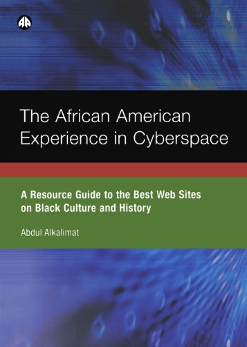 Books : The African American Experience in Cyberspace: A Resource Guide to the Best Web Sites on Black Culture and History