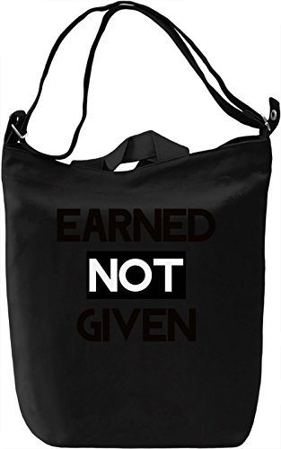 Earned not Given Borsa Giornaliera Canvas Canvas Day Bag| 100% Premium Cotton Canvas| DTG Printing|