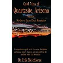 Gold Atlas of Quartzsite Arizona, Vol. 1