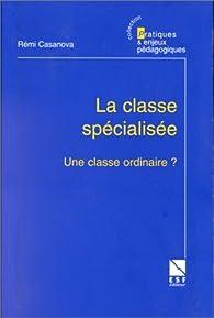 Book's Cover ofLa classe spécialisée