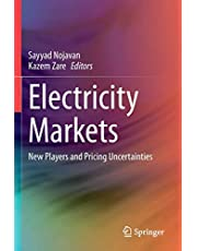 Electricity Markets: New Players and Pricing Uncertainties
